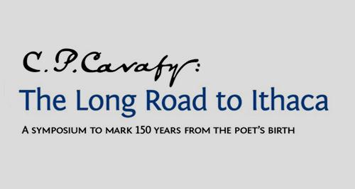 «Κ.Π. Καβάφης: Ο Μακρύς δρόμος για την Ιθάκη». Συμπόσιο για τα 150 χρόνια από τη γέννηση του Κ.Π. Καβάφη στο Λονδίνο