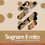 «Ονειρευτείτε τον μύθο: Αναγνώσεις της Gabriella Cinti» [Δευτέρα, 18 Μαρτίου 2019, αίθουσα Giubileo, Τεργέστη].